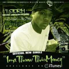 Ima Throw This Money - Single