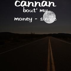 Bout' My Money - Single