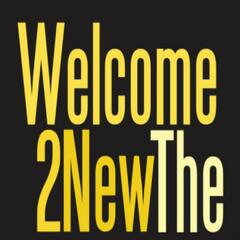 Welcome 2 The New - Single