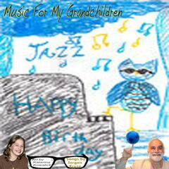 Music For My Grandchildren