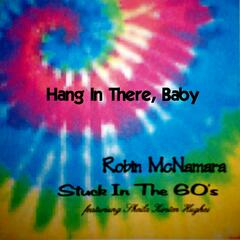 Hang In There, Baby - Single