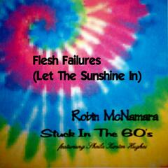 Flesh Failures (Let The Sunshine In) - Single