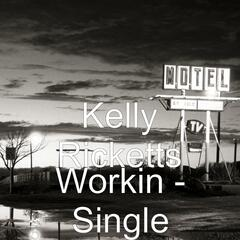Workin` For A Livin` - Single