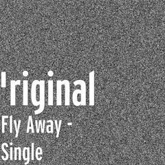 Fly Away - Single