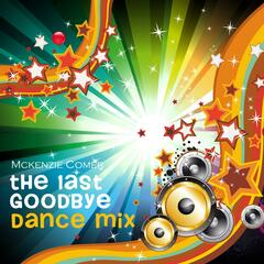 The Last Goodbye Dance Mix - Single