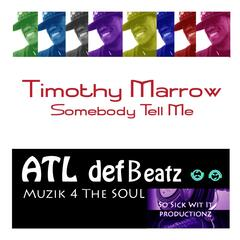 Somebody Tell Me - Single