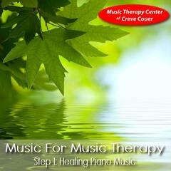 Music for Music Therapy, Step 1: Healing Piano Music