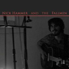 Nick Hammer and the Fallmen