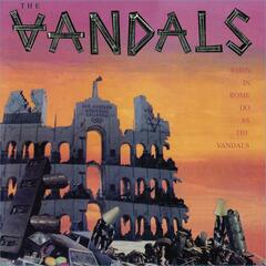When In Rome, Do As The Vandals (Re-Mastered)
