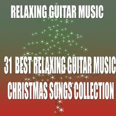 31 Best Relaxing Guitar Music Christmas Songs Collection
