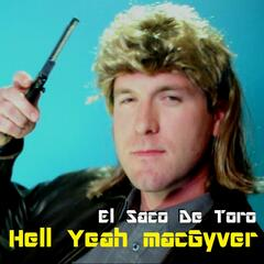Hell Yeah Macgyver - Single