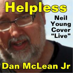 Helpless (live Neil Young Cover) - Single