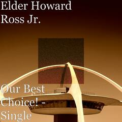 Our Best Choice! - Single