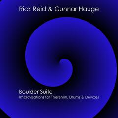 Boulder Suite: Improvisations for Theremin, Drums & Devices