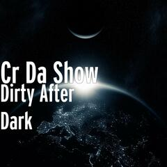Dirty After Dark - Single