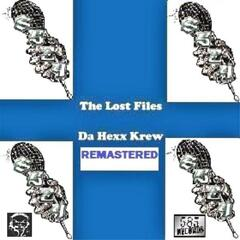 The Lost Files (Remastered and Amended)