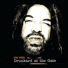 Drunkard At the Gate