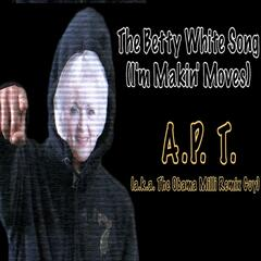 The Betty White Song (I'm Makin' Moves) - Single