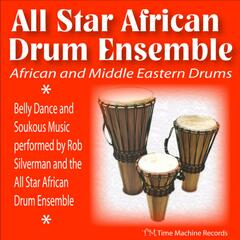 African and Middle Eastern Drums: Belly Dance and Soukous Music