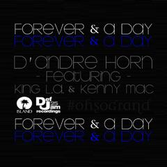 Forever & a Day (feat. King L.a. & Kenny Mac) - Single