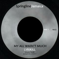 My All Wasn't Much - Single