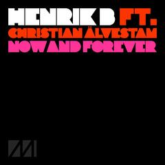 Now & Forever (feat. Christian Älvestam) - Single