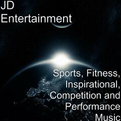 Sports, Fitness, Inspirational, Competition and Performance Music