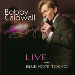 Bobby Caldwell Live At The Blue Note Tokyo