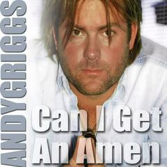 Can I Get An Amen - Single