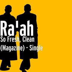 So Fresh, Clean (Magazine) - Single