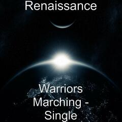 Warriors Marching - Single