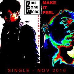 Make It Feel - Single
