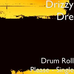 Drum Roll Please - Single