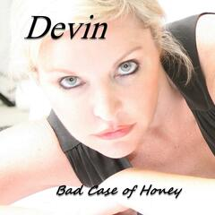 Bad Case of Honey - Single