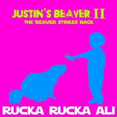 Justin's Beaver II (The Beaver Strikes Back) [feat. DJ Not Nice & Toby Queef]