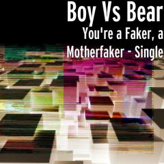 You're a Faker, a Motherfaker - Single