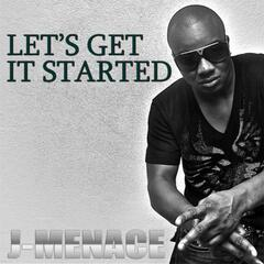 """LET'S Get It Started"" - Single"