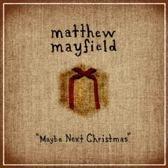 Maybe Next Christmas EP