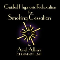 Stop Smoking: Guided Self Hypnosis