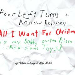 All I Want For Christmas (Is My Daddy Out of Prison... And Some Toys) - Single