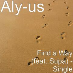 Find a Way (feat. Supa) - Single