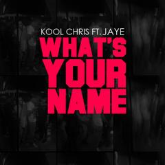 Whats Your Name (feat. Jaye)