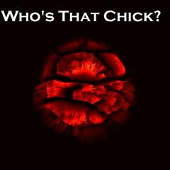 Who's That Chick? - Single