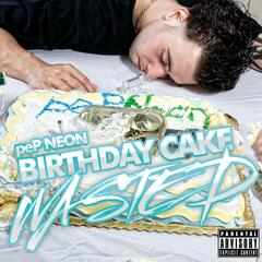 Birthday Cake Wasted (Dirty) - Single