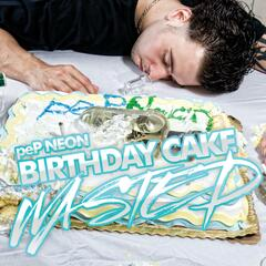 Birthday Cake Wasted (Clean) - Single