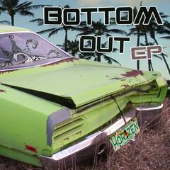 Bottom Out EP
