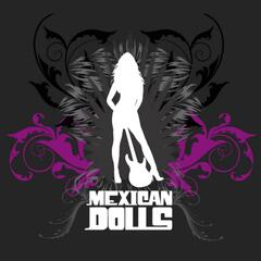Mexican Dolls - Single