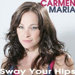 Sway Your Hips - Single