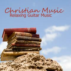 Christian Music - Relaxing Guitar Music