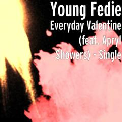 Everyday Valentine (feat. Apryl Showers)